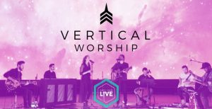 Big News—Vertical Worship is Joining Dare 2 Share LIVE!