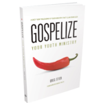 Gospelize by Greg Stier